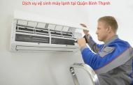 Dịch vụ vệ sinh máy lạnh tại quận Bình Thạnh giá rẻ chất lượng nhất