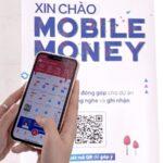 Mobile Money Sẽ được Cấp Phép Thí điểm Từ đầu Tháng 10/2021